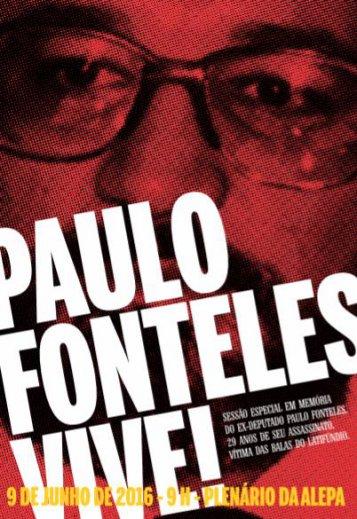 Paulo Fonteles, herói da luta pela democracia e pelos direitos do povo