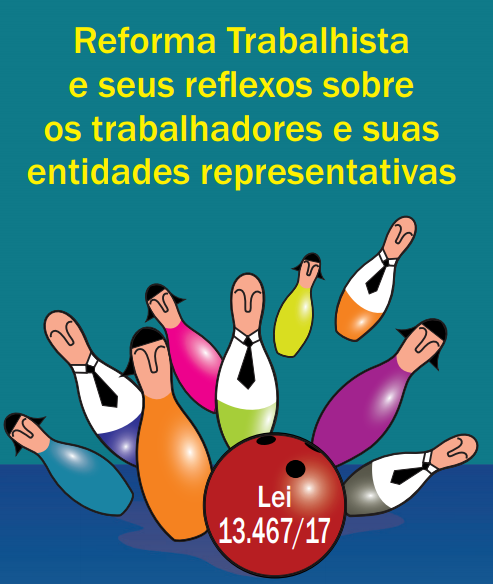 DIAP lança cartilha com perguntas e respostas sobre a Reforma Trabalhista
