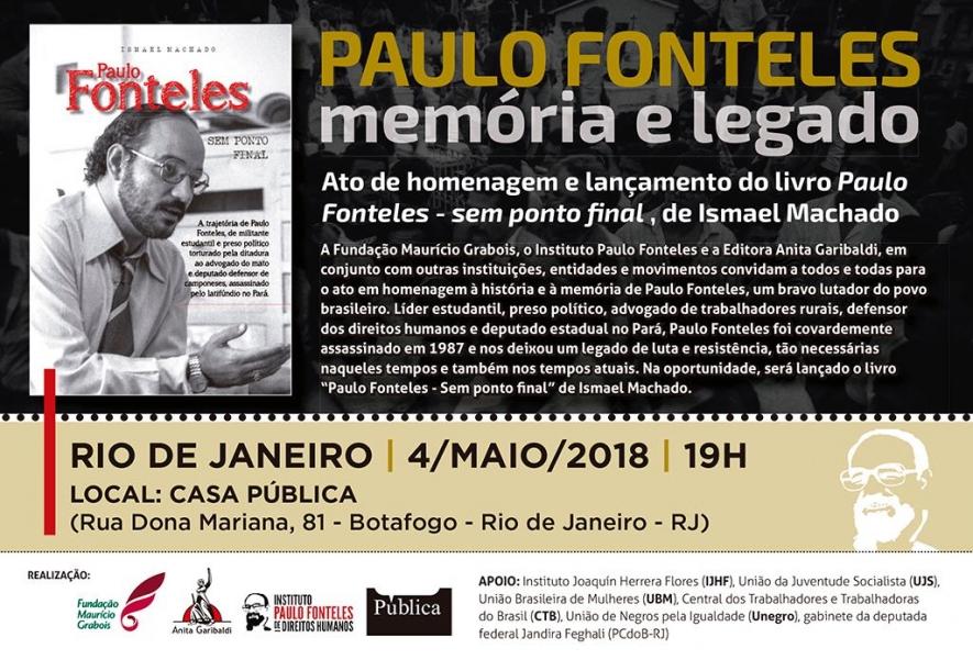 4 de maio: Ato em homenagem e lançamento do livro sobre Paulo Fonteles