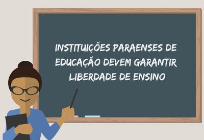 MPF recomenda que instituições de 63 cidades paraenses garantam a liberdade de ensino